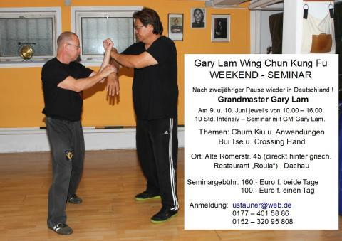 GM Gary Lam Wing Chun Kung Fu Weekend Seminar 9. und 10, Juni 2018
