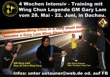 GM Gary Lam Wing Chun Kung Fu  28.Mai bis 22.Juni 2018 in Dachau